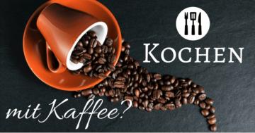 kochen-mit-kaffee